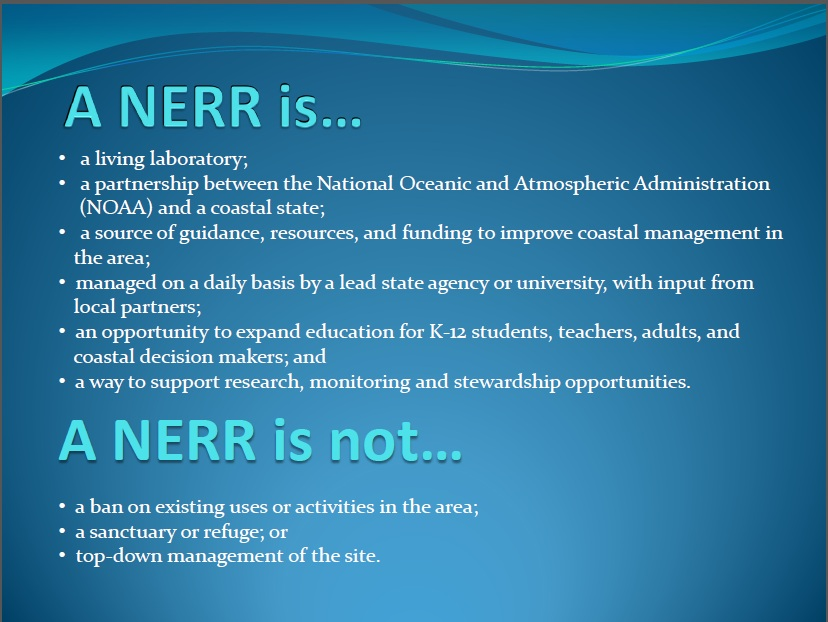 A NERR is.. and is not...
